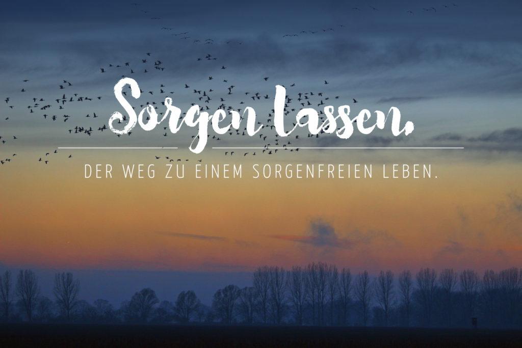 Sorgen lassen. - daniel-und-anette.de